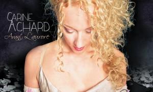 Carine Achard – Avant l'Aurore